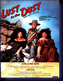 LUST IN THE DUST - film de Bartel